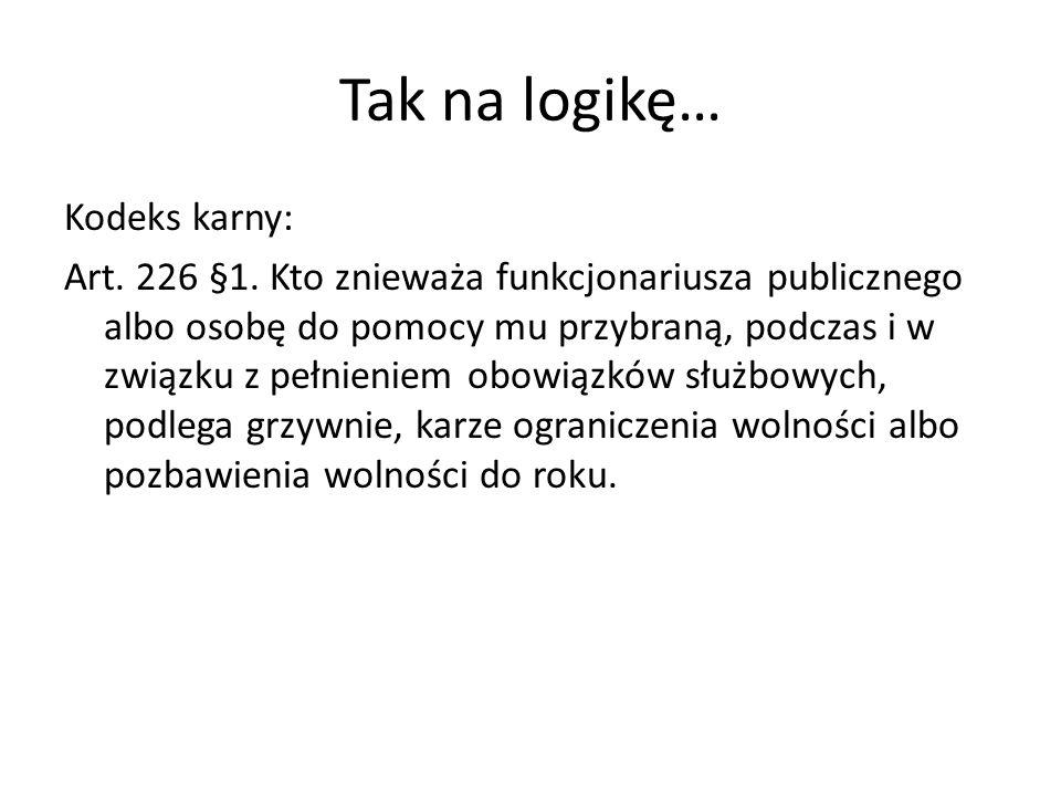 Tak na logikę…