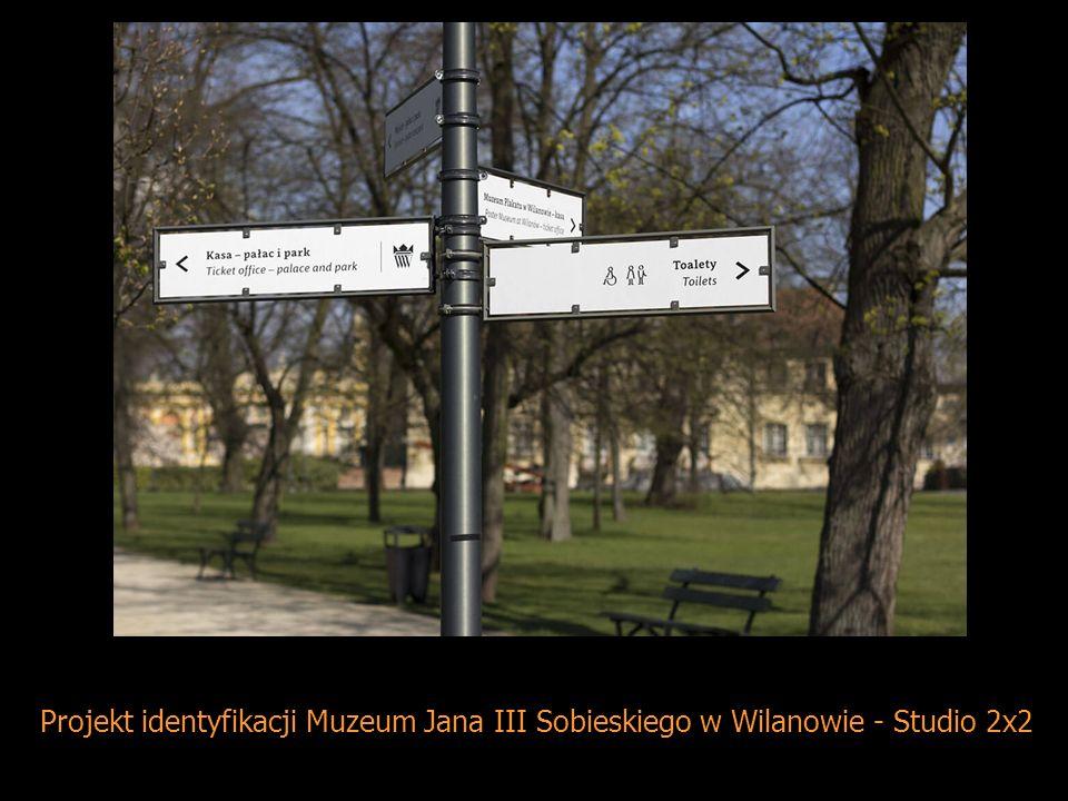 Projekt identyfikacji Muzeum Jana III Sobieskiego w Wilanowie - Studio 2x2