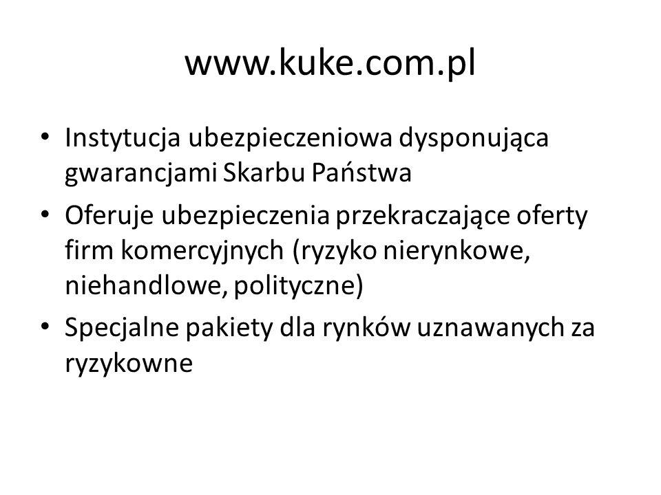 www.kuke.com.pl Instytucja ubezpieczeniowa dysponująca gwarancjami Skarbu Państwa.