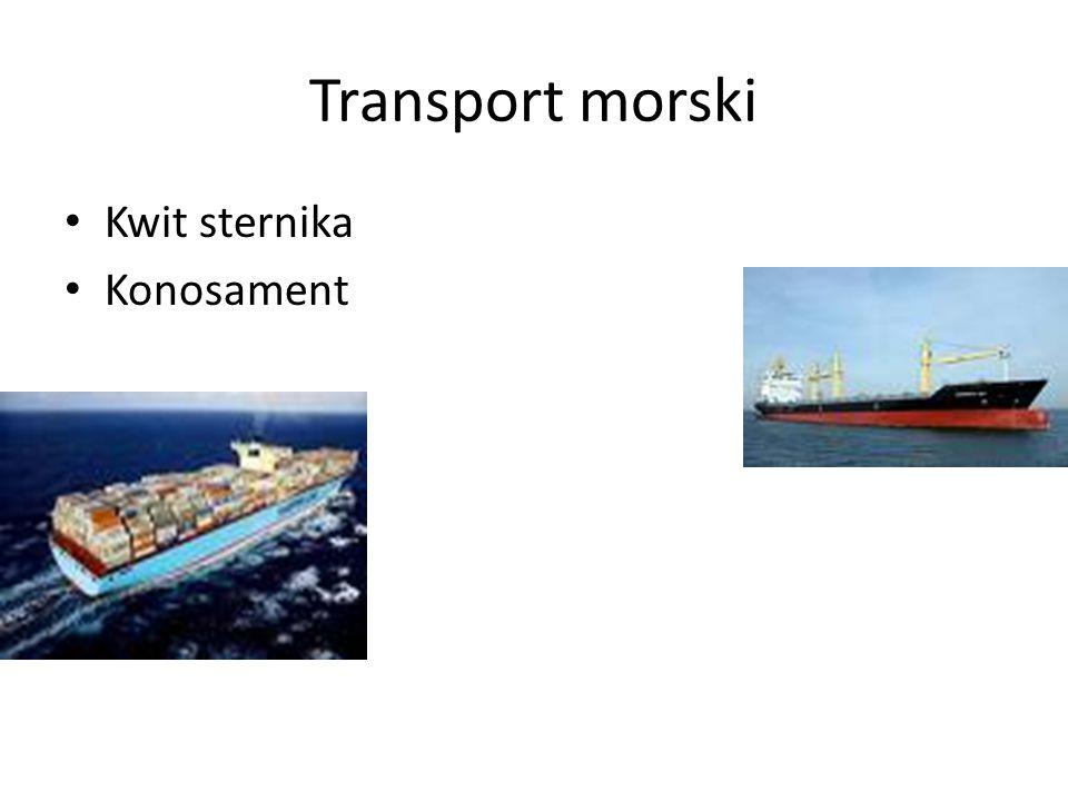 Transport morski Kwit sternika Konosament
