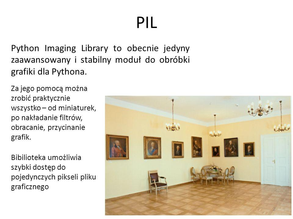 PIL Python Imaging Library to obecnie jedyny zaawansowany i stabilny moduł do obróbki grafiki dla Pythona.