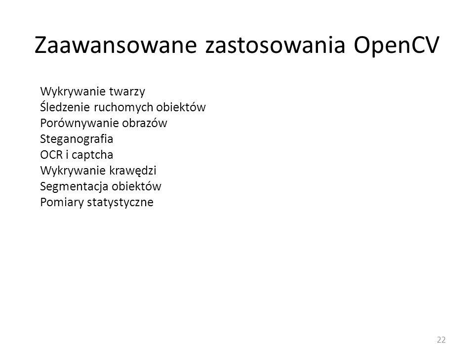 Zaawansowane zastosowania OpenCV