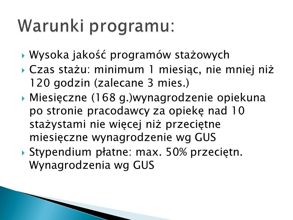 Warunki programu: Wysoka jakość programów stażowych