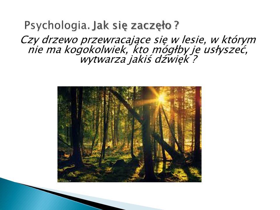 Psychologia. Jak się zaczęło