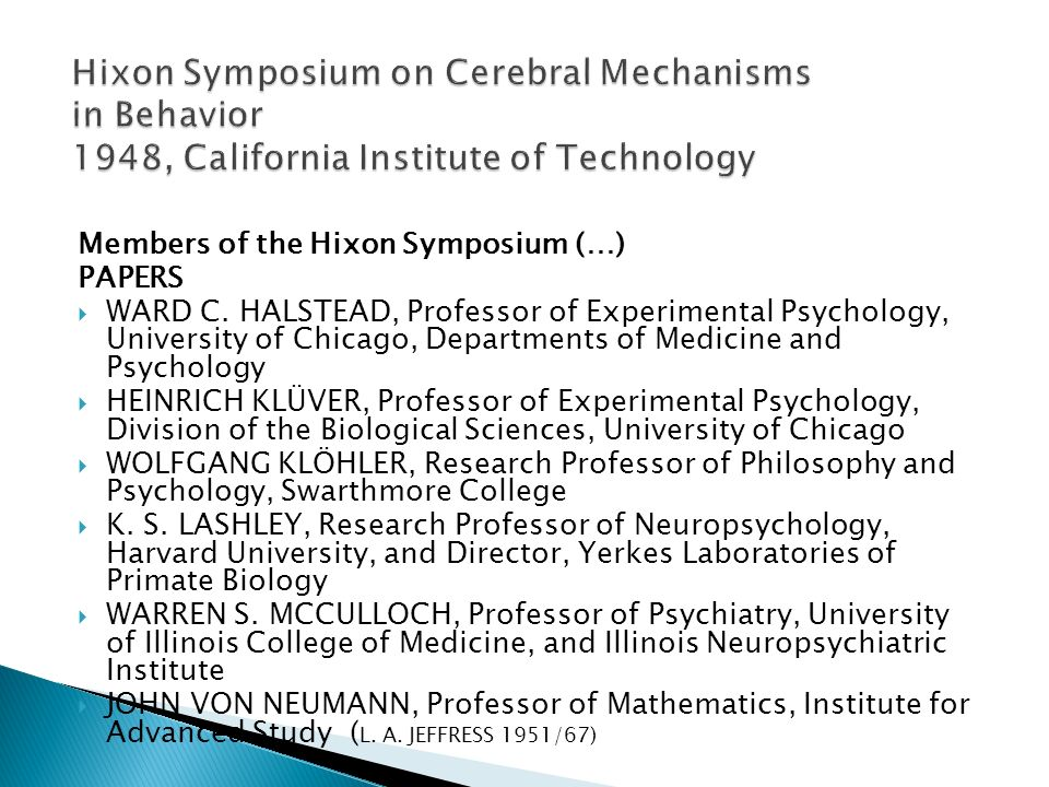Hixon Symposium on Cerebral Mechanisms in Behavior 1948, California Institute of Technology