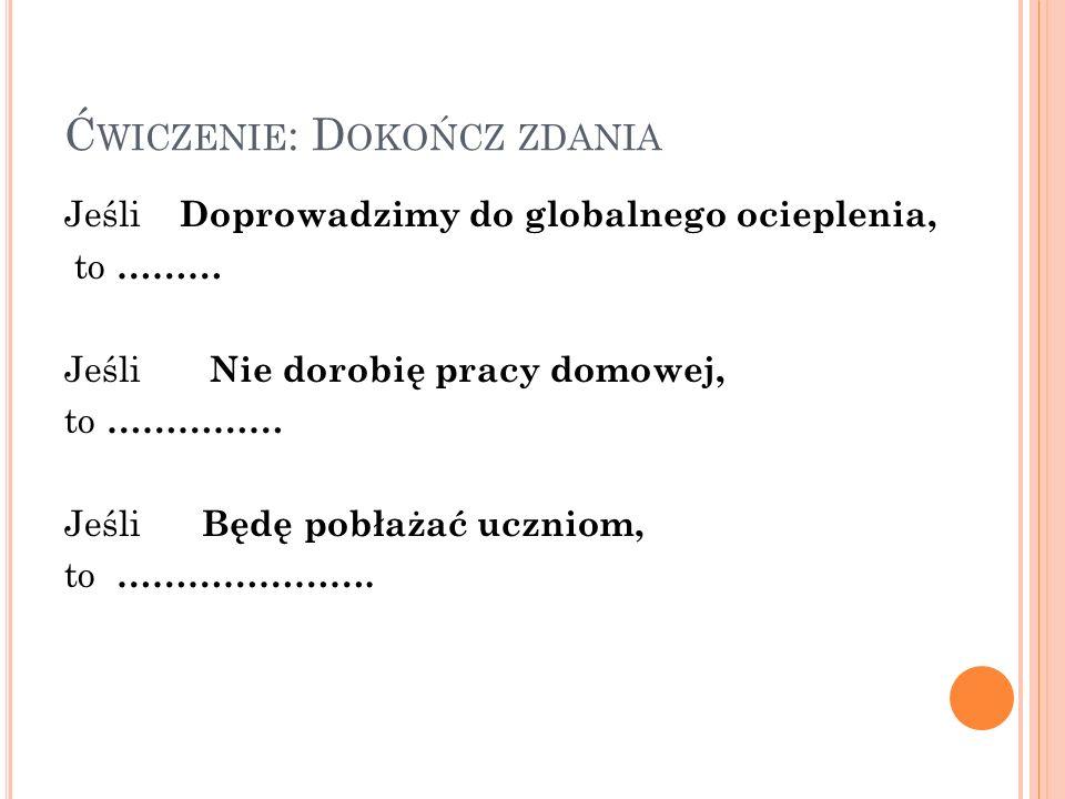 Ćwiczenie: Dokończ zdania