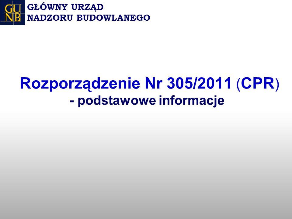 Rozporządzenie Nr 305/2011 (CPR) - podstawowe informacje