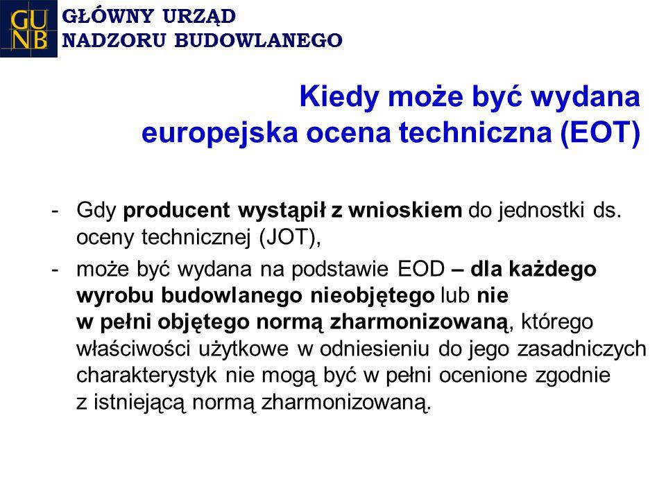 Kiedy może być wydana europejska ocena techniczna (EOT)