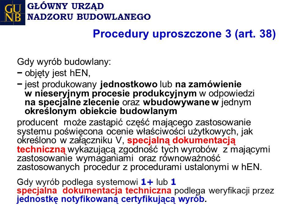 Procedury uproszczone 3 (art. 38)