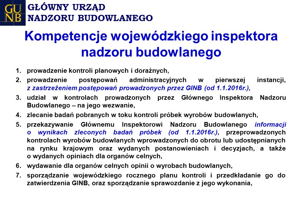Kompetencje wojewódzkiego inspektora nadzoru budowlanego