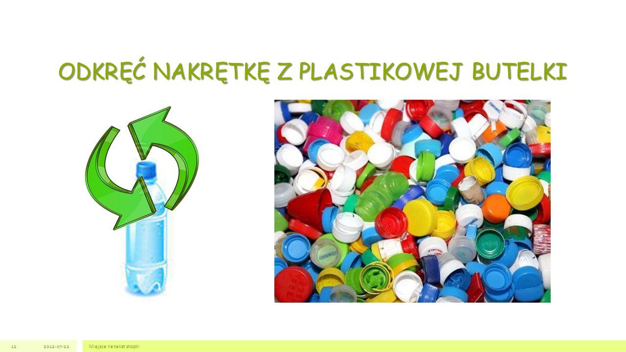 ODKRĘĆ NAKRĘTKĘ Z PLASTIKOWEJ BUTELKI