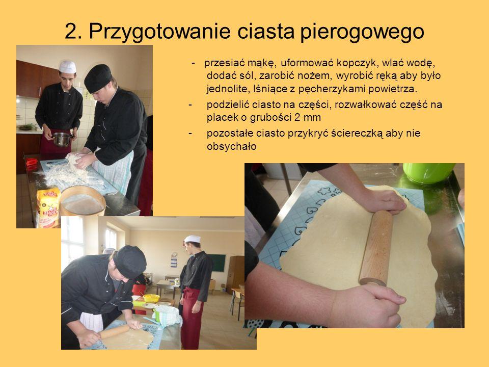 2. Przygotowanie ciasta pierogowego