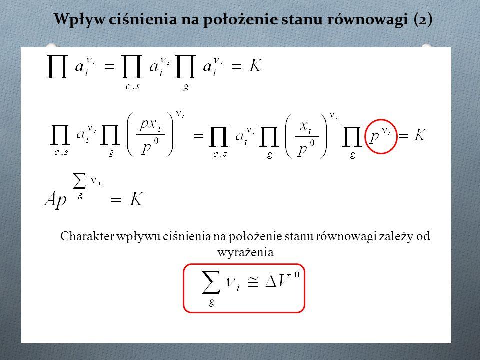 Wpływ ciśnienia na położenie stanu równowagi (2)