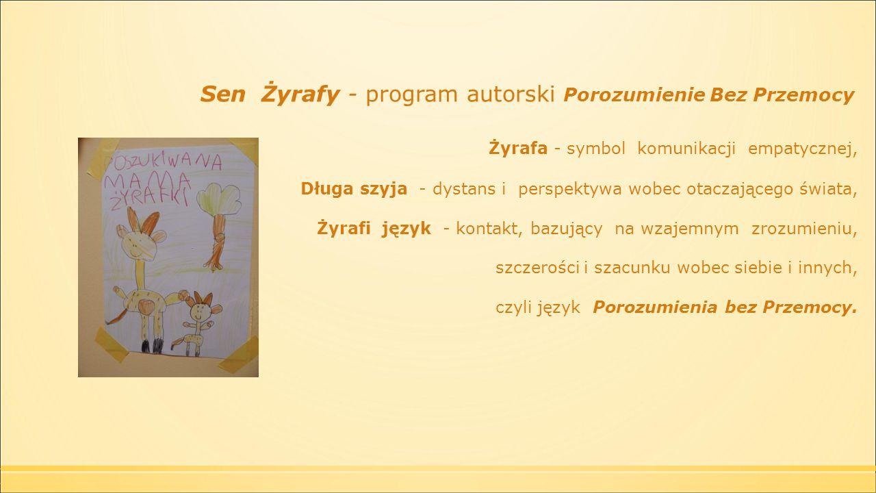 Sen Żyrafy - program autorski Porozumienie Bez Przemocy