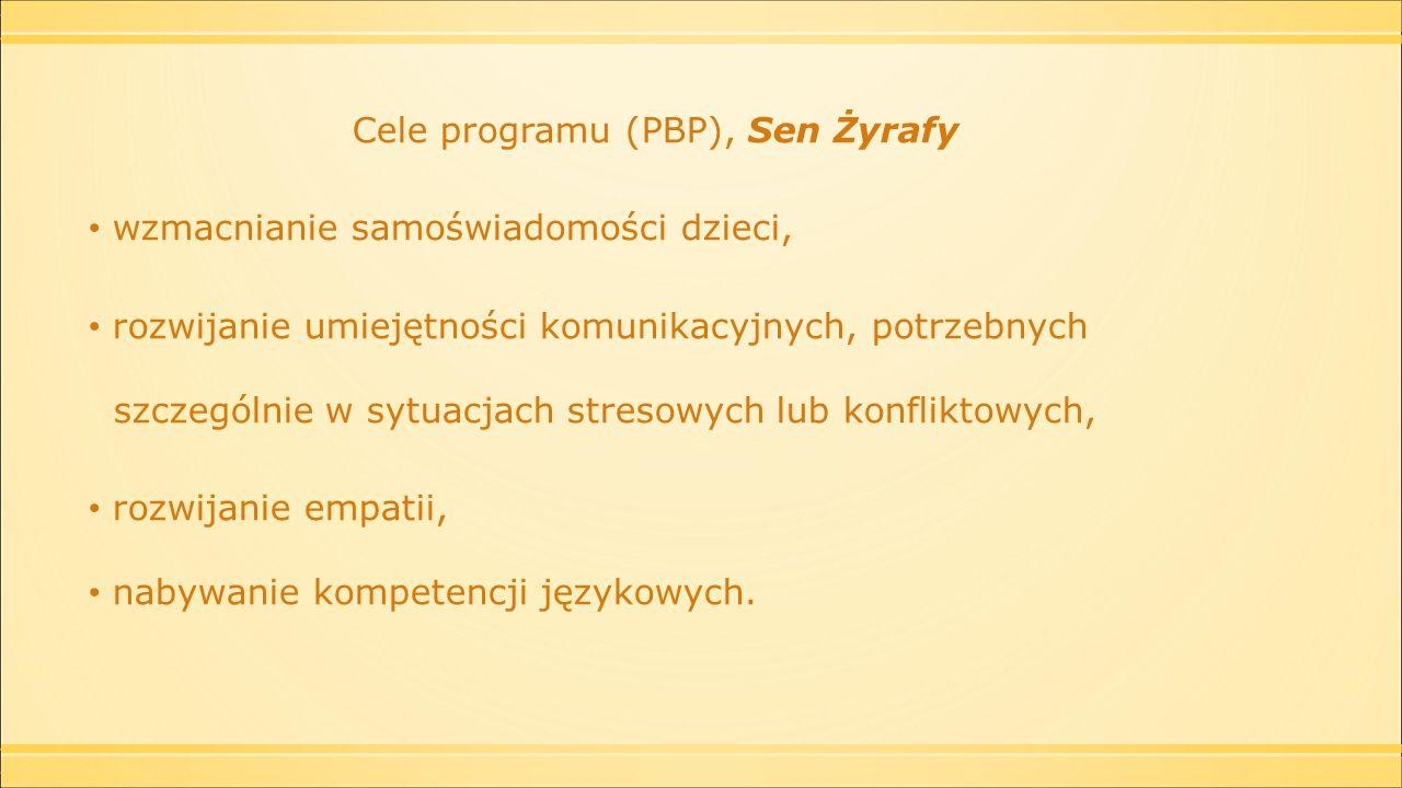 Cele programu (PBP), Sen Żyrafy