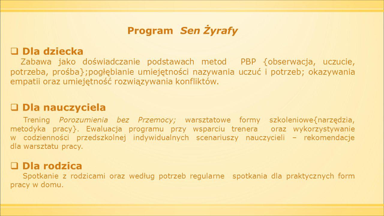 Program Sen Żyrafy Dla dziecka Dla nauczyciela