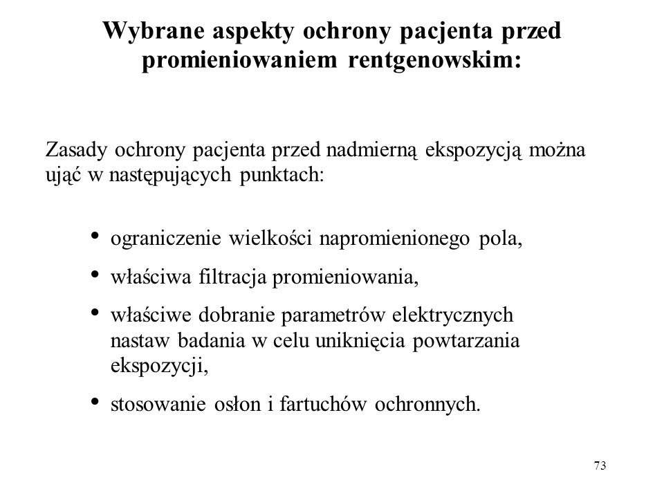 Wybrane aspekty ochrony pacjenta przed promieniowaniem rentgenowskim: