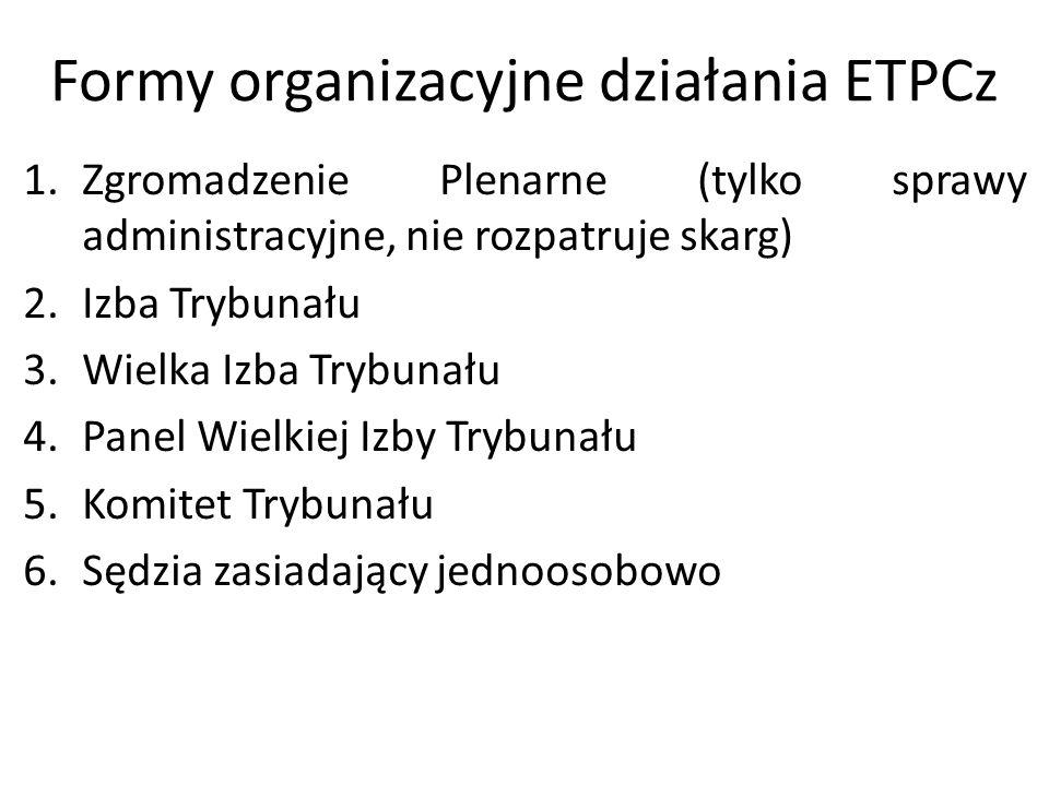 Formy organizacyjne działania ETPCz