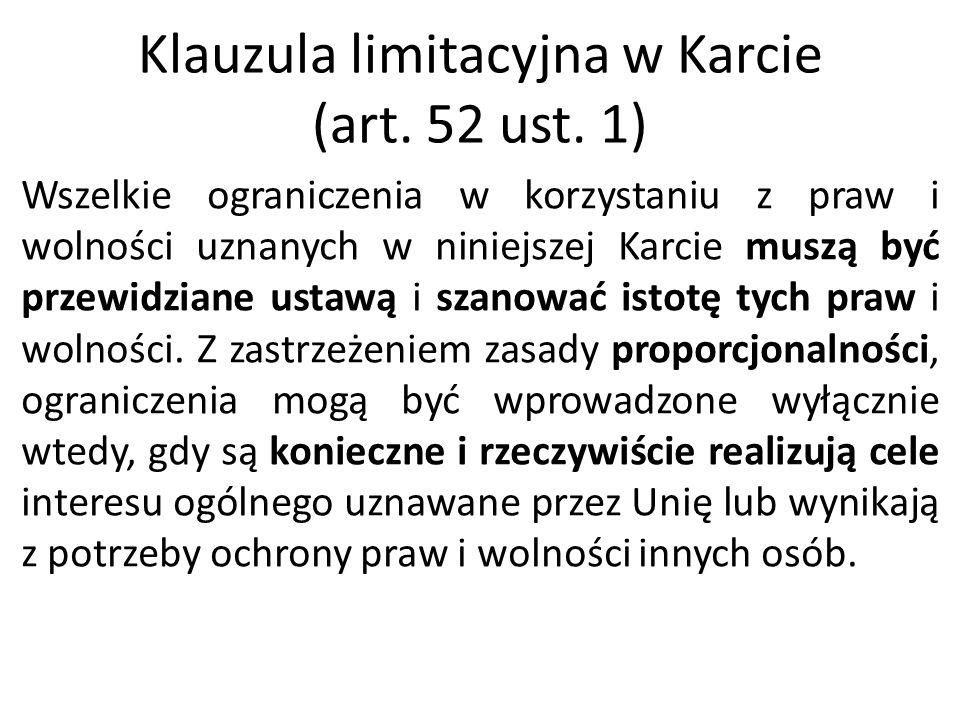 Klauzula limitacyjna w Karcie (art. 52 ust. 1)