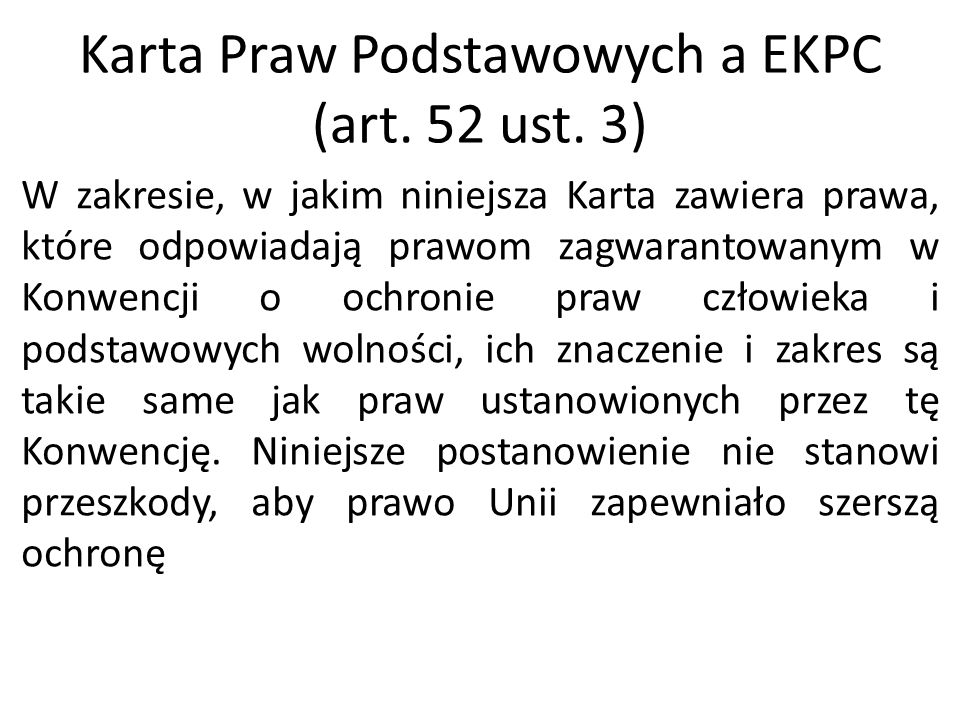 Karta Praw Podstawowych a EKPC (art. 52 ust. 3)