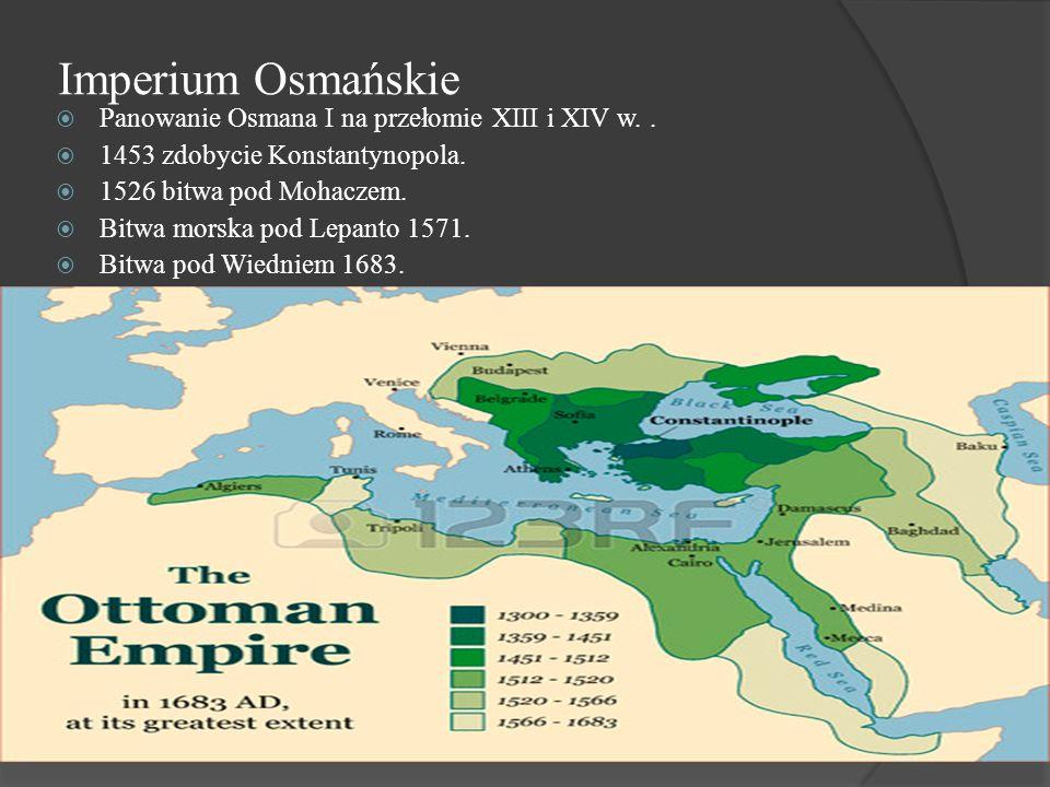 Imperium Osmańskie Panowanie Osmana I na przełomie XIII i XIV w. .