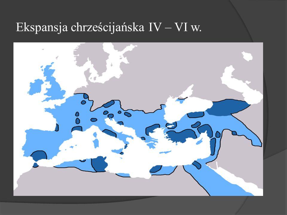 Ekspansja chrześcijańska IV – VI w.