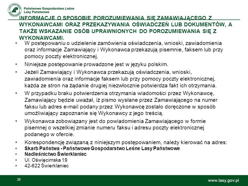 Niniejsze postępowanie prowadzone jest w języku polskim.