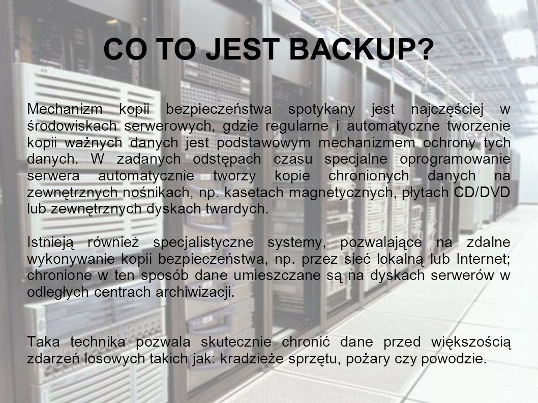 CO TO JEST BACKUP