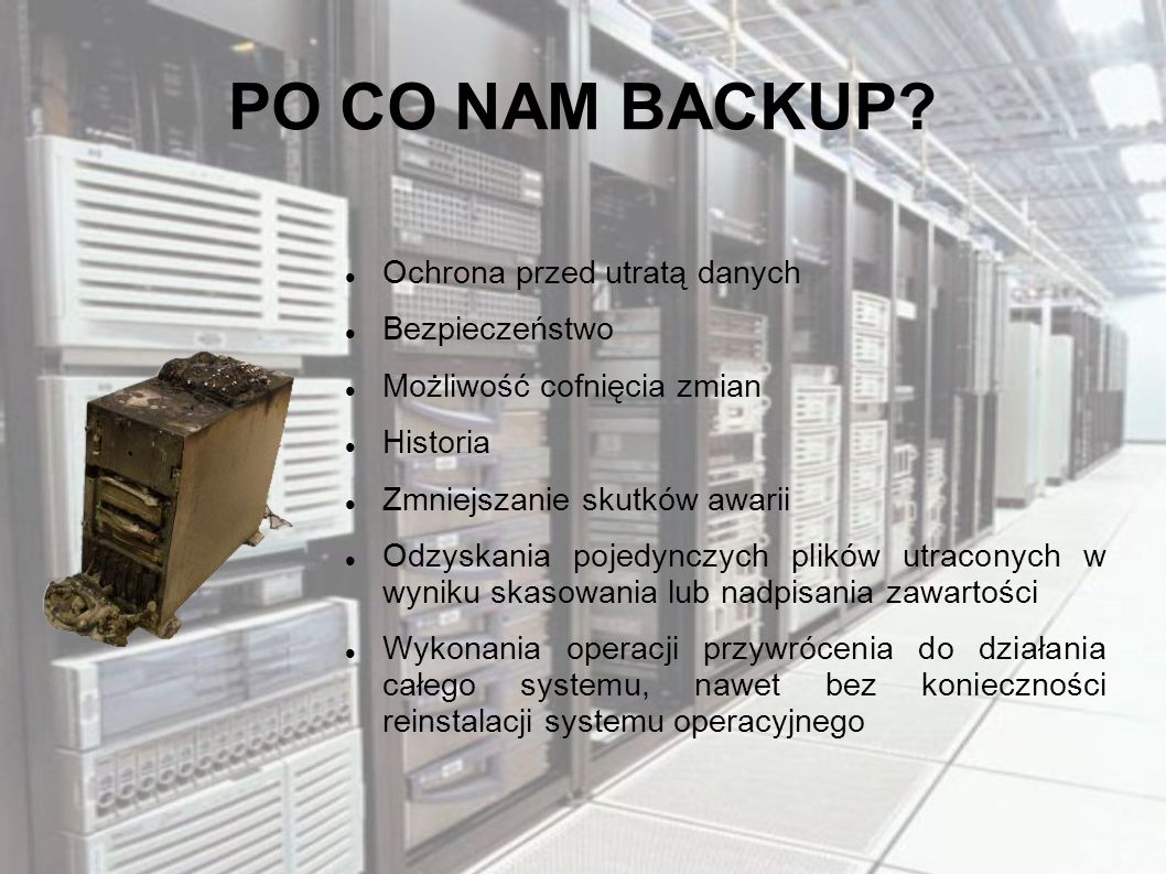 PO CO NAM BACKUP Ochrona przed utratą danych Bezpieczeństwo