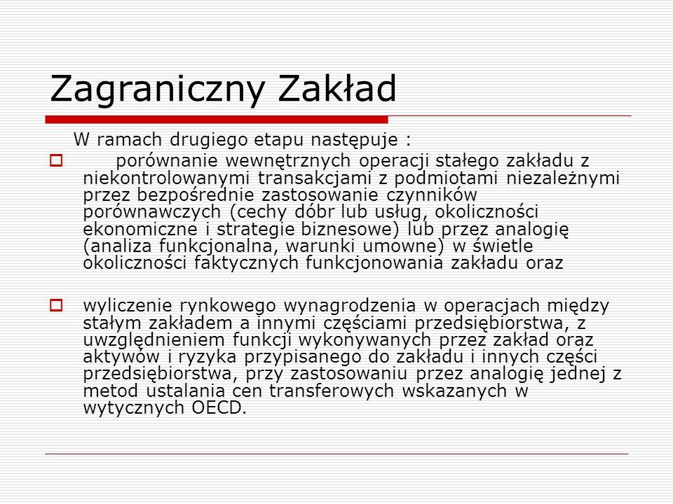 Zagraniczny Zakład W ramach drugiego etapu następuje :