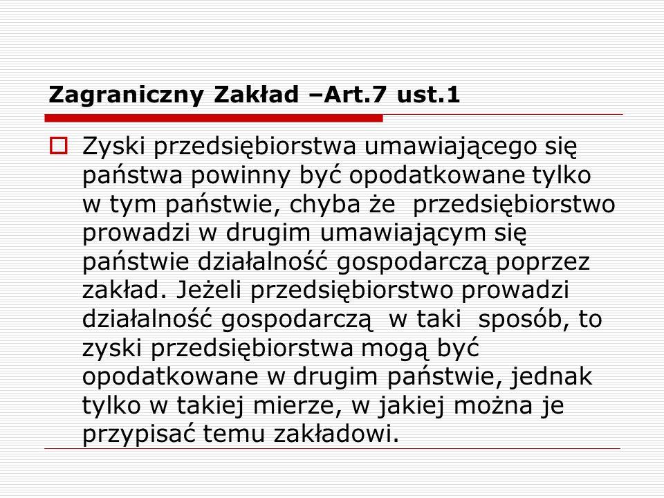 Zagraniczny Zakład –Art.7 ust.1