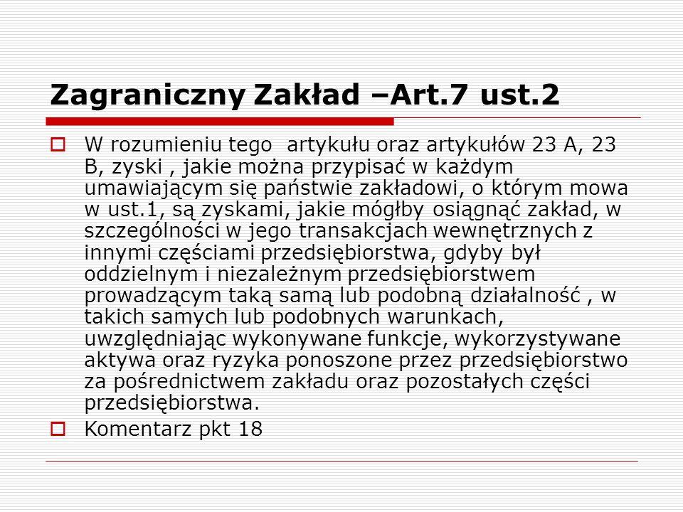 Zagraniczny Zakład –Art.7 ust.2