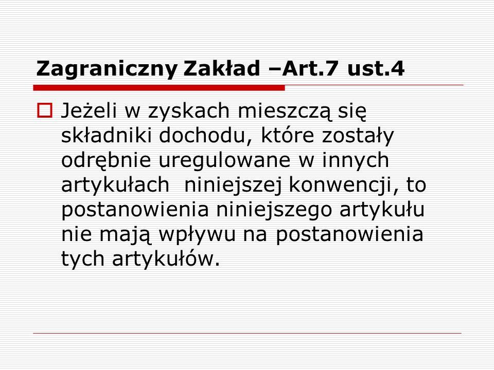 Zagraniczny Zakład –Art.7 ust.4