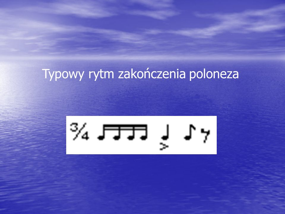 Typowy rytm zakończenia poloneza