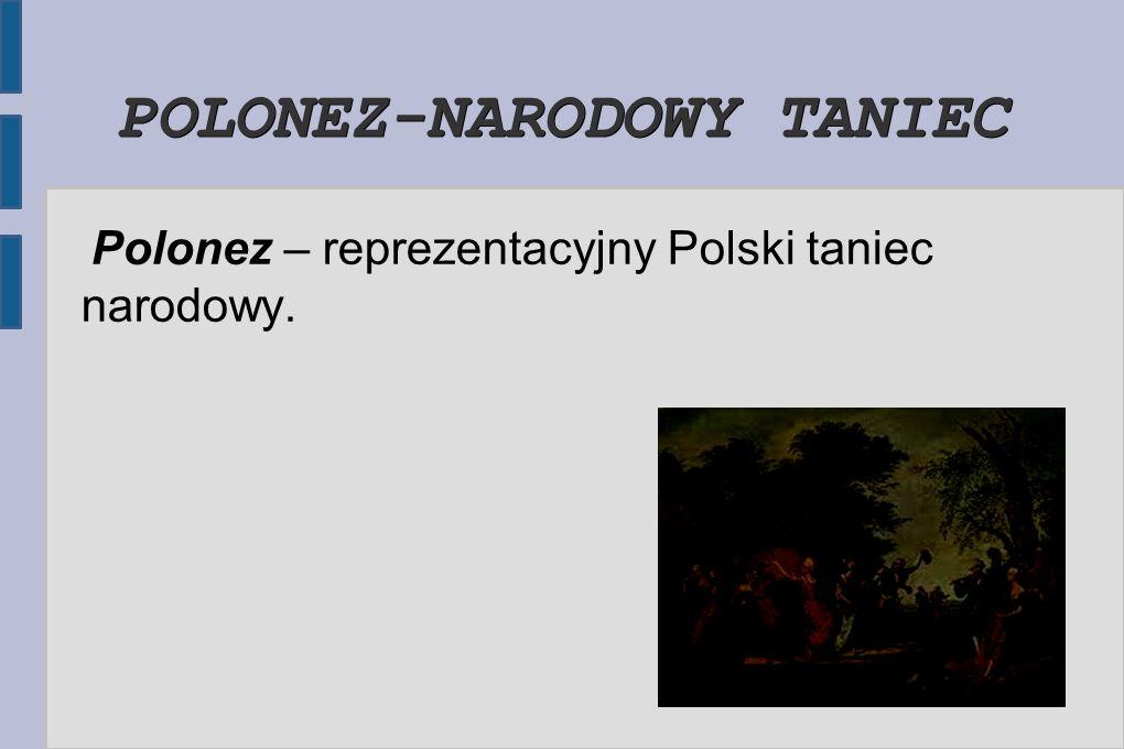 POLONEZ-NARODOWY TANIEC