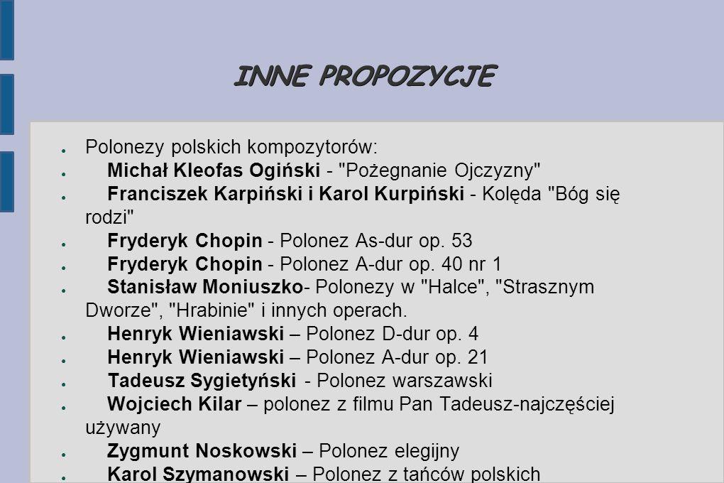 INNE PROPOZYCJE Polonezy polskich kompozytorów: