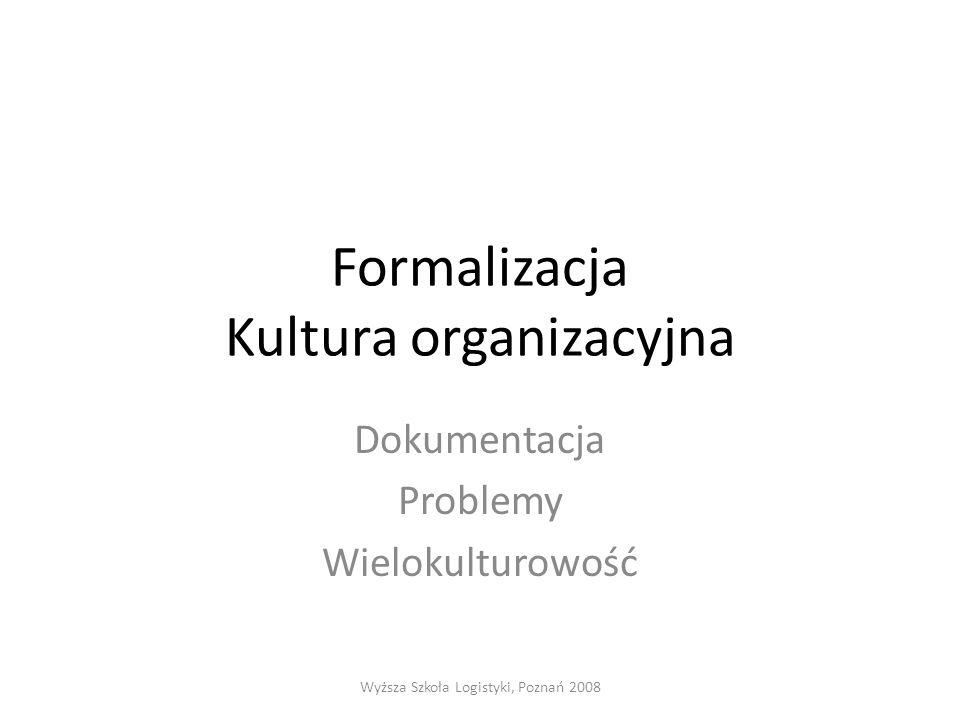 Formalizacja Kultura organizacyjna