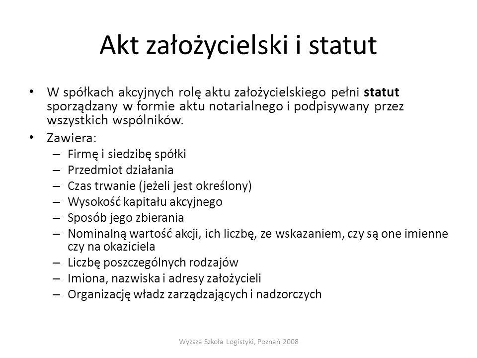Akt założycielski i statut