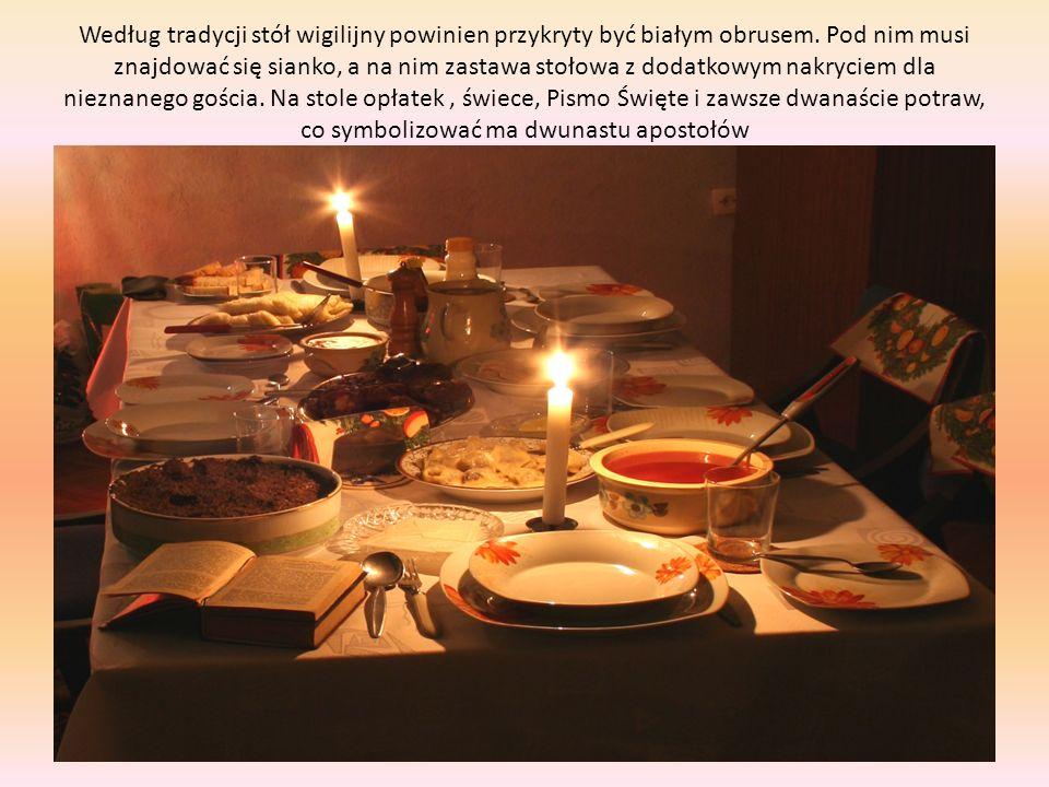 Według tradycji stół wigilijny powinien przykryty być białym obrusem