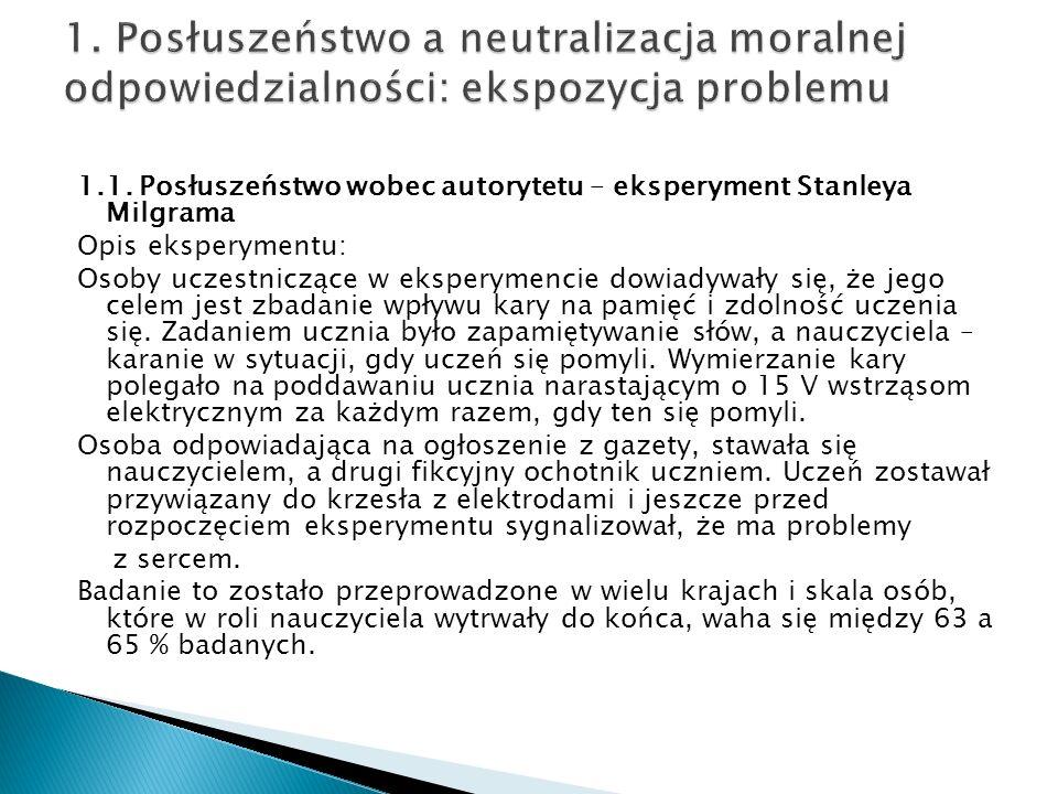 1. Posłuszeństwo a neutralizacja moralnej odpowiedzialności: ekspozycja problemu