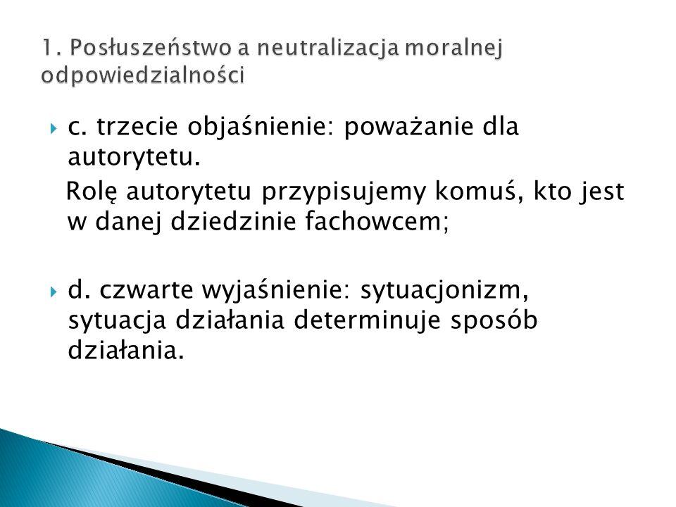 1. Posłuszeństwo a neutralizacja moralnej odpowiedzialności