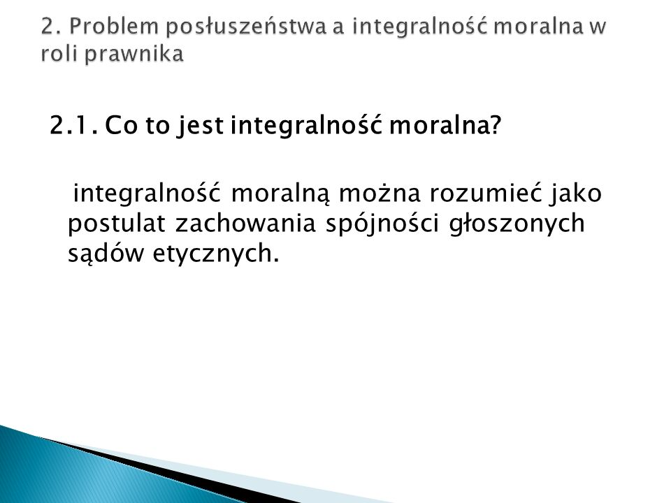2. Problem posłuszeństwa a integralność moralna w roli prawnika