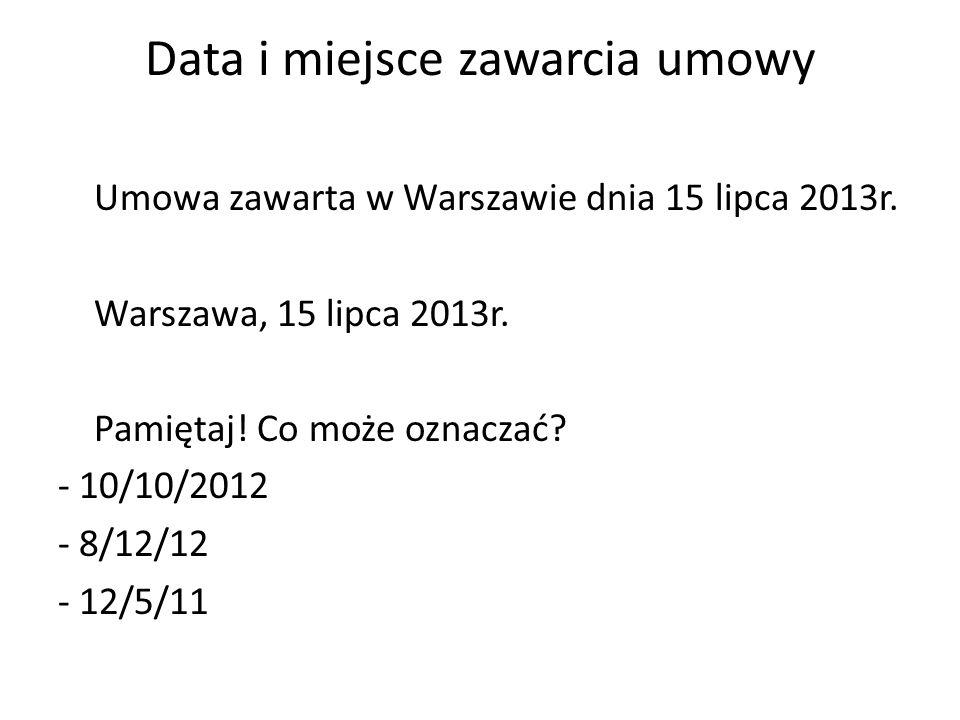 Data i miejsce zawarcia umowy