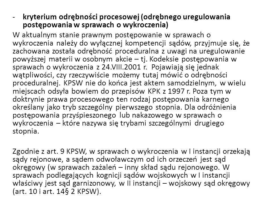 kryterium odrębności procesowej (odrębnego uregulowania postępowania w sprawach o wykroczenia)