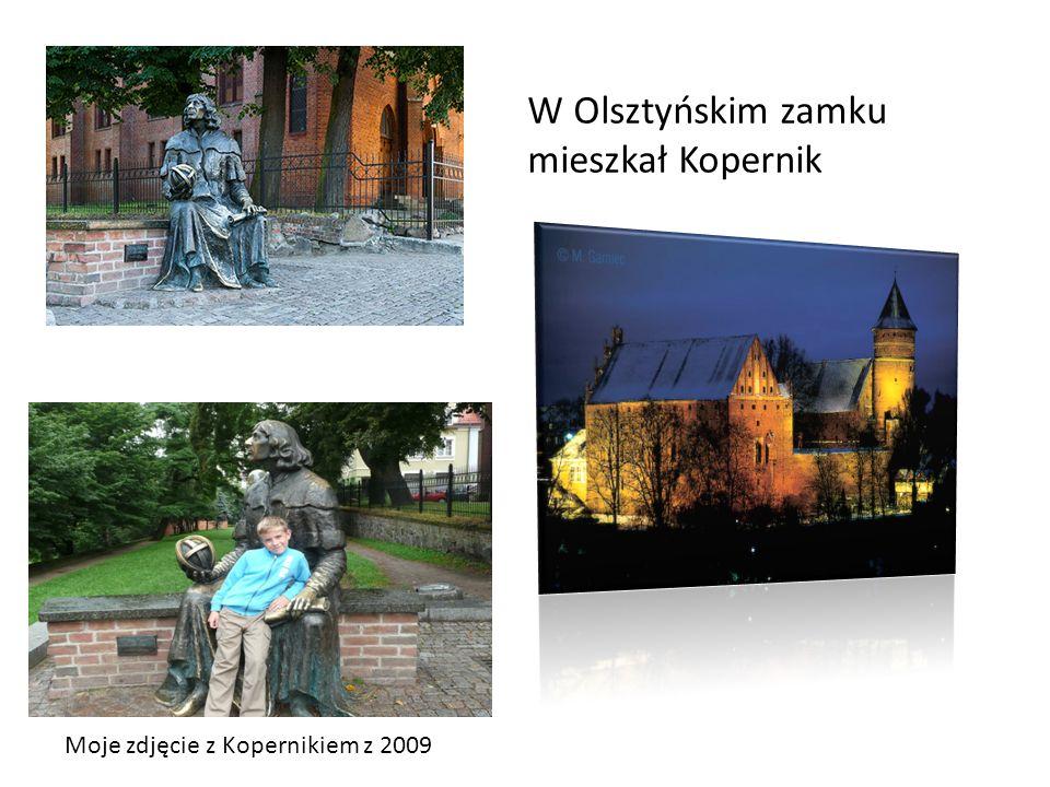 W Olsztyńskim zamku mieszkał Kopernik