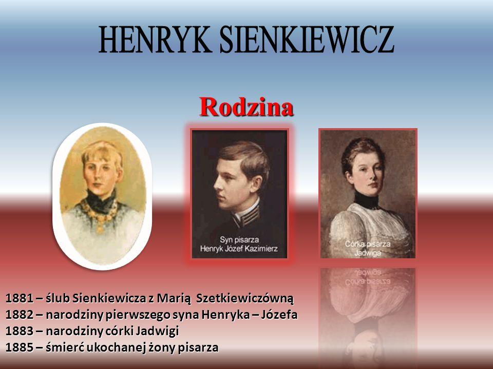 Rodzina HENRYK SIENKIEWICZ