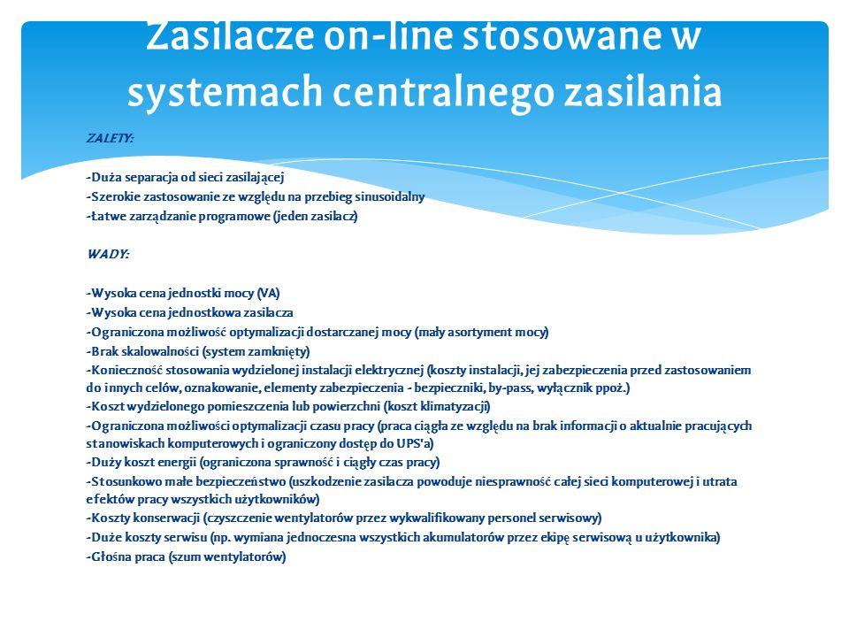 Zasilacze on-line stosowane w systemach centralnego zasilania