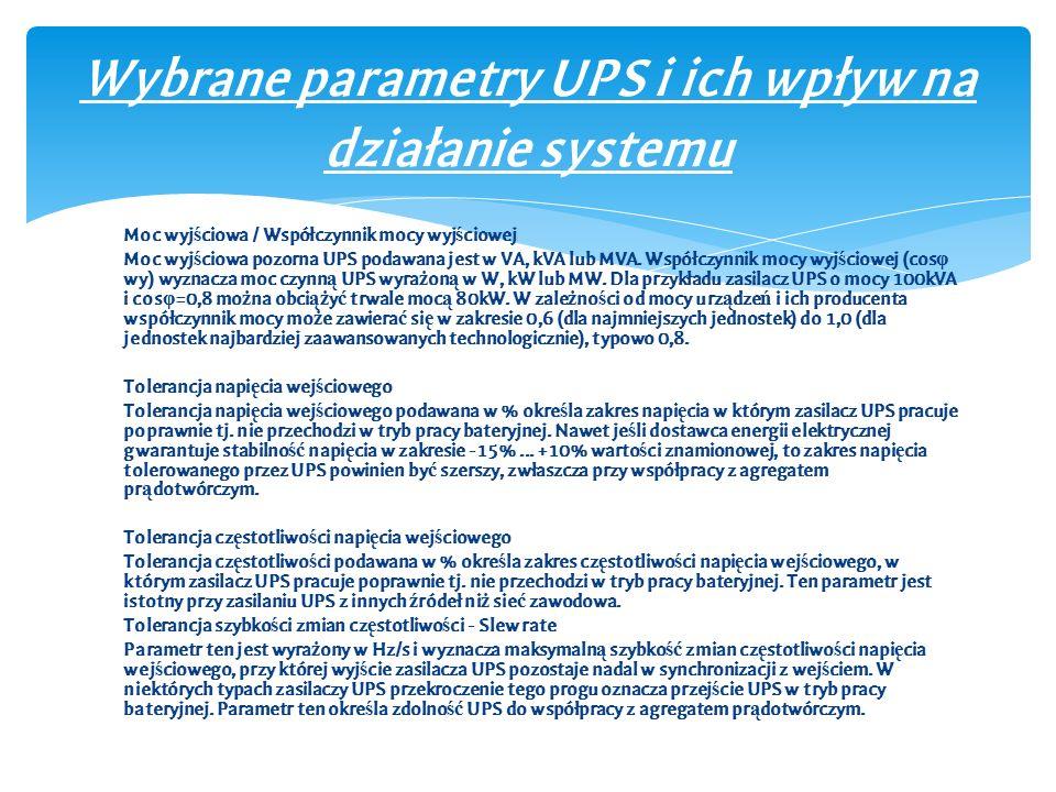 Wybrane parametry UPS i ich wpływ na działanie systemu