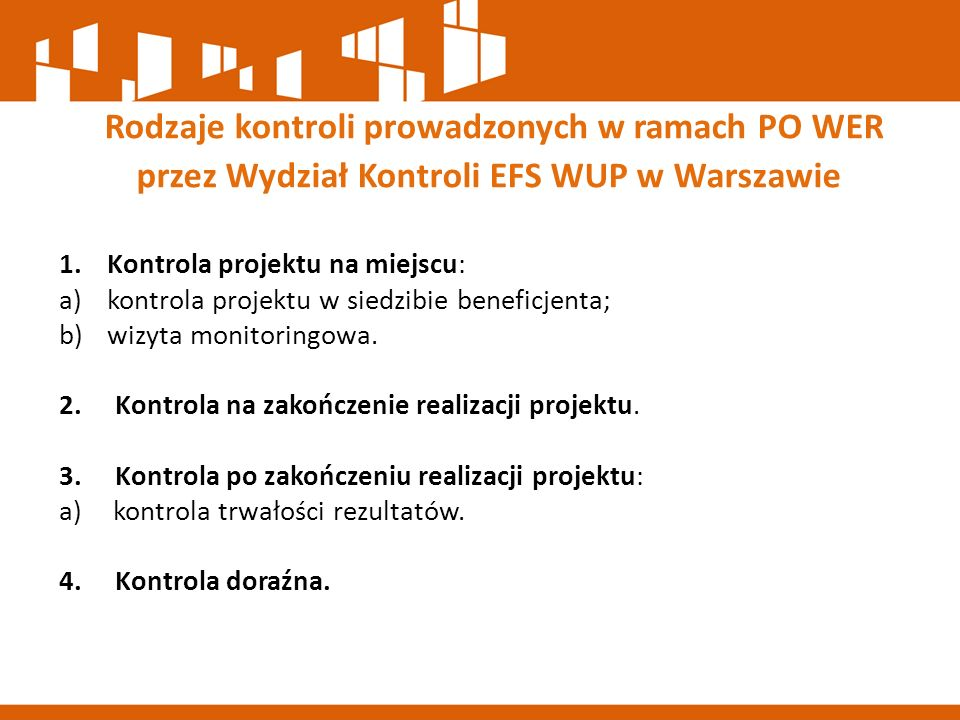 Rodzaje kontroli prowadzonych w ramach PO WER przez Wydział Kontroli EFS WUP w Warszawie