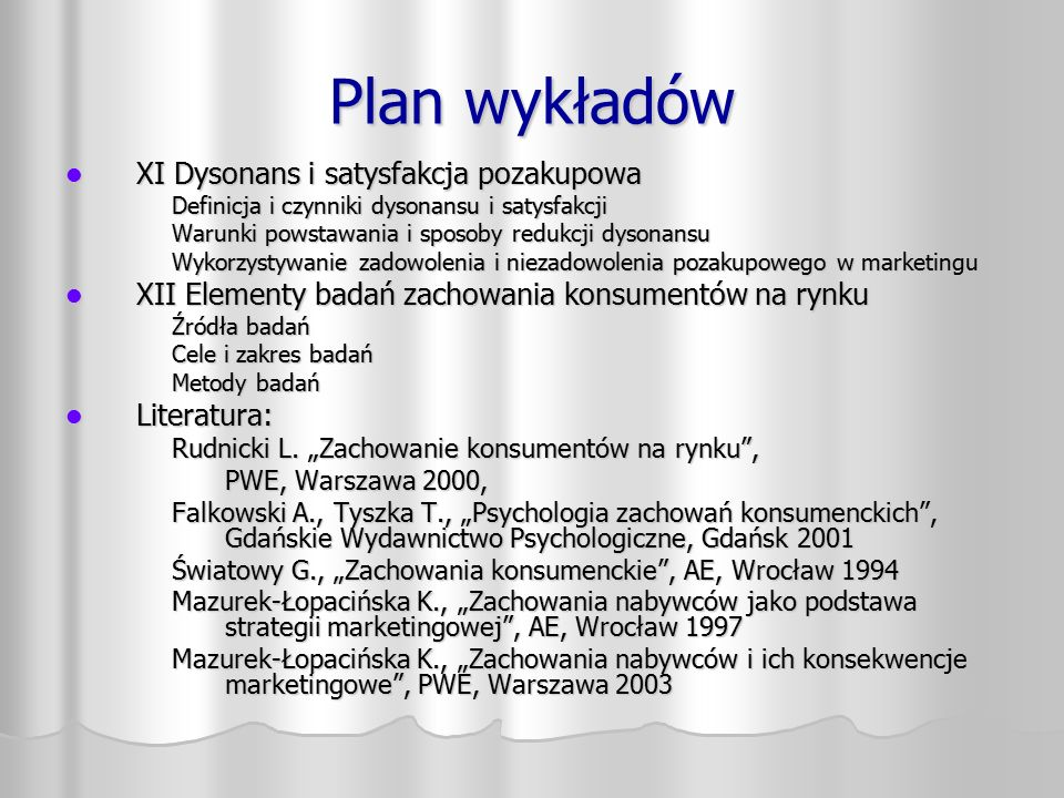 Plan wykładów XI Dysonans i satysfakcja pozakupowa